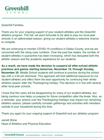 Greenhill decided to suspend Upper School athletics in the week before Thanksgiving Break.